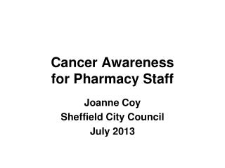Cancer Awareness for Pharmacy Staff