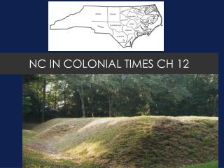 NC IN COLONIAL TIMES CH 12