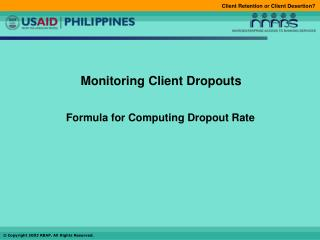 Monitoring Client Dropouts