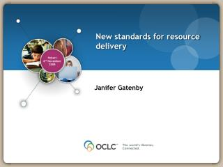 New standards for resource delivery