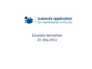 Counter-terrorism 23. May 2011