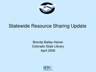 Statewide Resource Sharing Update