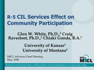 R-5  CIL Services Effect on Community Participation