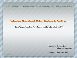 Wireless Broadcast Using Network Coding