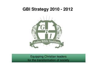 GBI Strategy 2010 - 2012