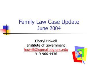 Family Law Case Update June 2004