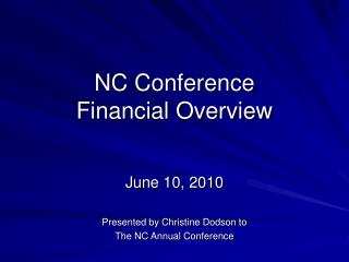 NC Conference Financial Overview
