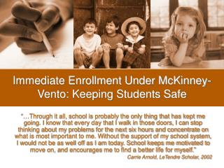 Immediate Enrollment Under McKinney-Vento: Keeping Students Safe