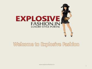 Celebrity fashion news online - Explosive Fashion