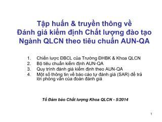 Chiến lược ĐBCL của Trường ĐHBK & Khoa QLCN  Bộ tiêu chuẩn kiểm định AUN-QA
