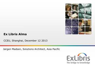 Ex Libris Alma CCEU, Shanghai, December 12 2013