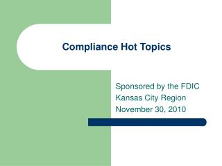 Compliance Hot Topics
