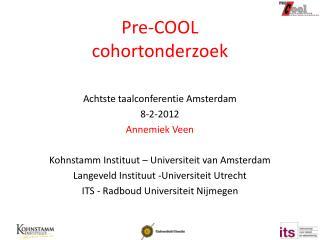 Pre-COOL cohortonderzoek