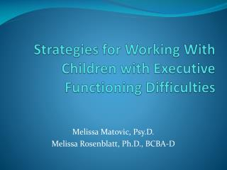 Strategies for Working With Children with Executive Functioning Difficulties