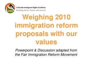 Weighing 2010 immigration reform proposals with our values