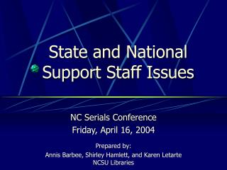 State and National Support Staff Issues