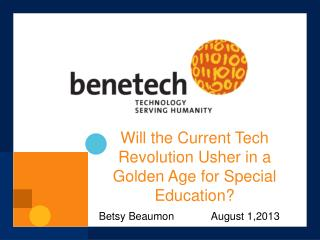 Will the Current Tech Revolution Usher in a Golden Age for Special Education?