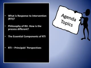 What is Response to Intervention (RTI)? Philosophy of RtI- How is the process different?