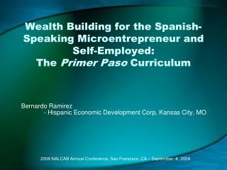 Bernardo Ramirez - Hispanic Economic Development Corp, Kansas City, MO