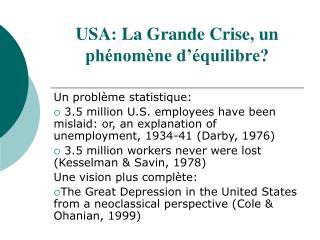 USA: La Grande Crise, un ph nom ne d  quilibre