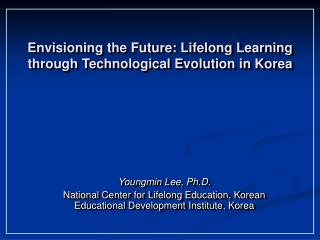 Envisioning the Future: Lifelong Learning through Technological Evolution in Korea
