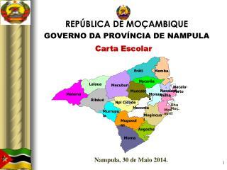 REPÚBLICA DE MOÇAMBIQUE GOVERNO DA PROVÍNCIA DE NAMPULA