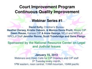 Court Improvement Program  Continuous Quality Improvement  Webinar Series #1