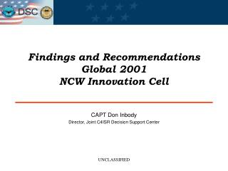 Findings and Recommendations  Global 2001 NCW Innovation Cell
