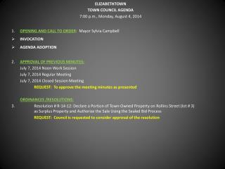 ELIZABETHTOWN TOWN COUNCIL AGENDA 7:00 p.m., Monday, August 4, 2014