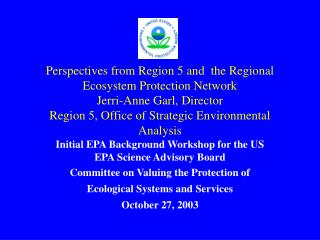 Initial EPA Background Workshop for the US EPA Science Advisory Board
