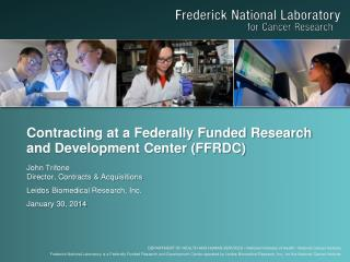 Contracting at a Federally Funded Research and Development Center (FFRDC)
