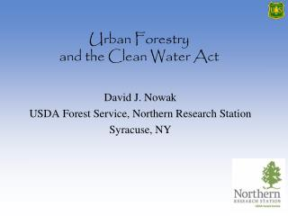 Urban Forestry  and the Clean Water Act