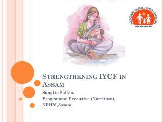 Strengthening  IYC F in Assam