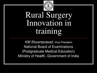 Rural Surgery Innovation in training
