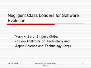 Negligent Class Loaders for Software Evolution