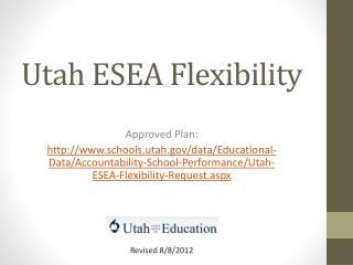 Utah ESEA Flexibility