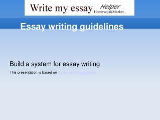 Essay Writing Guidelines