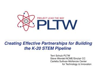 Creating Effective Partnerships for Building the K-20 STEM Pipeline