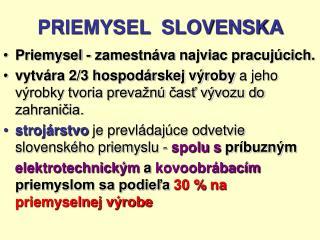 PRIEMYSEL  SLOVENSKA