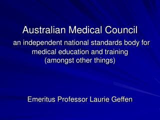 Emeritus Professor Laurie Geffen