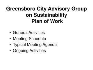 Greensboro City Advisory Group on Sustainability  Plan of Work