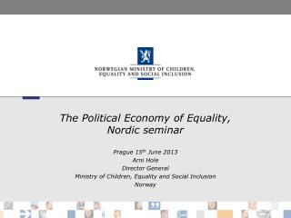 The  Political  Economy of Equality,  Nordic seminar