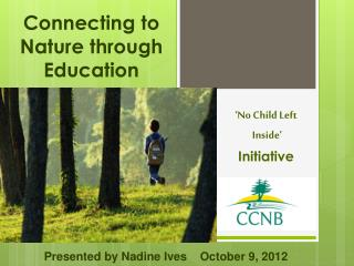 Connecting to Nature through Education