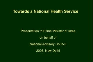 Towards a National Health Service