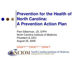 Prevention for the Health of North Carolina:  A Prevention Action Plan