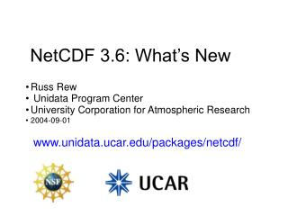 NetCDF 3.6: What's New