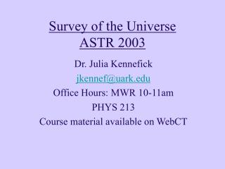 Survey of the Universe ASTR 2003