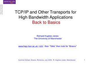 TCP/IP and Other Transports for  High Bandwidth Applications Back to Basics