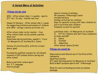 A Varied Menu of Activities