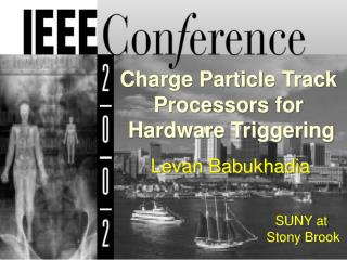 CHEP02 � 31 st  International Conference on High Energy Physics, Amsterdam, 24 � 31 July, 2002